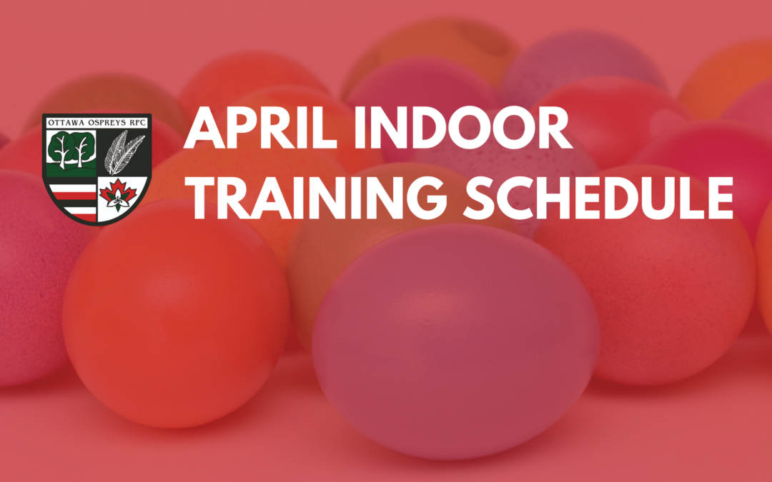 April Indoor Training Schedule