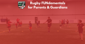 Ottawa Ospreys Rugby FUNdamentals for Parents and Caregivers 2018