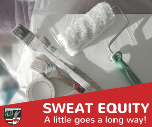 A little SWEAT EQUITY goes a long way!