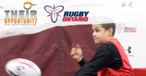 Their Opportunity Rugby Ontario Partnership 2018