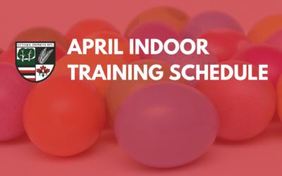 April Indoor Training Schedule